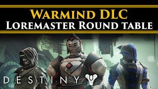 Destiny 2 Warmind - Pre DLC Loremaster Round table! Ft Myelin Games, Beard Grizzly & Joker!