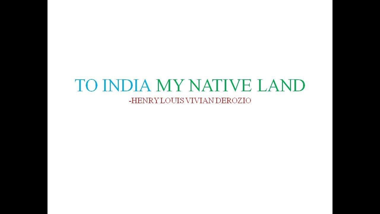 to india my native land poem