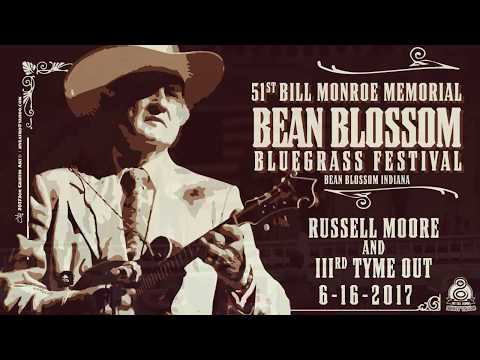 Russell Moore and IIIrd Tyme Out ~ 51st Bill Monroe Bluegrass Festival 2017