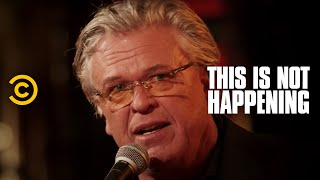 this is not happening ron white poop tooth uncensored