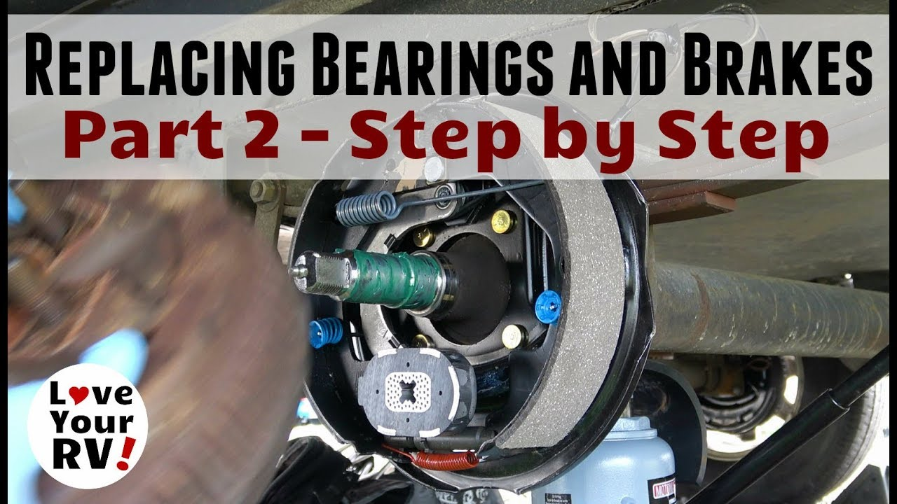 replacing-trailer-bearings-and-brakes-part-2-step-by-step