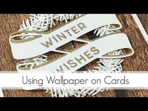 Creating Backgrounds On Cards With Wallpaper