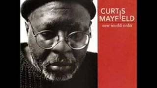 Curtis Mayfield - Here But I'm Gone
