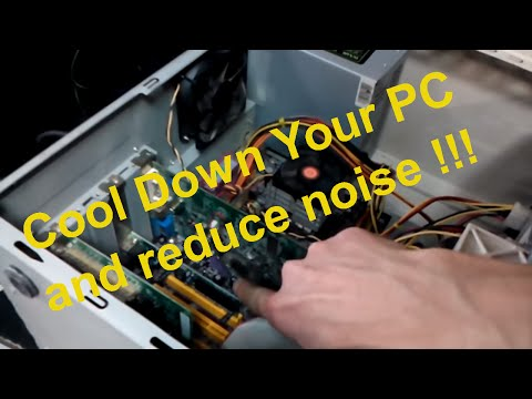 How To Cool Down Your Computer and reduce noise fix overheating
