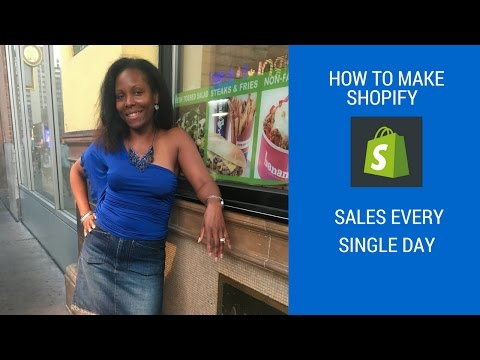 How To Make Shopify Sales Every Single Day