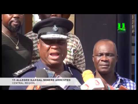 15 alleged illegal miners arrested in Central Region