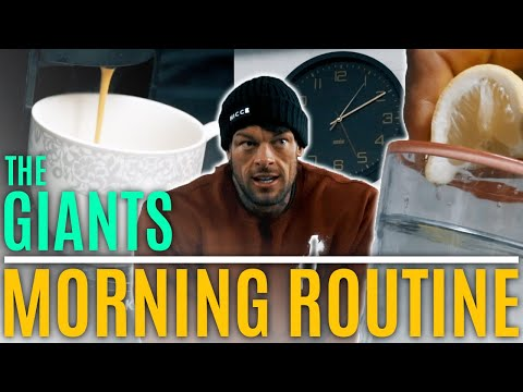 The Giants MORNING ROUTINE   The importance of structuring your days