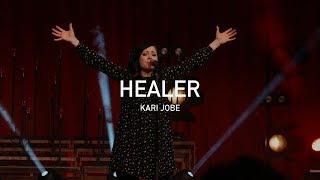 'Healer (Live)' | Kari Jobe