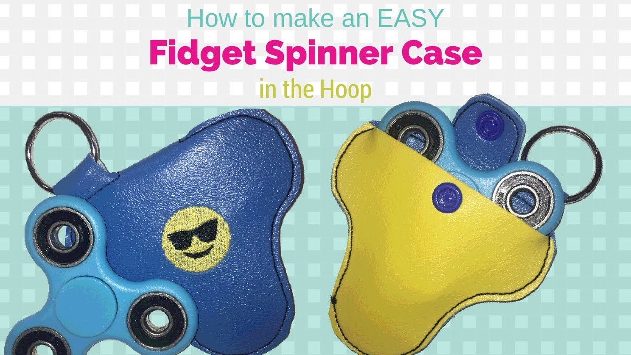 How To Make An Easy In The Hoop Fidget Spinner Case  Ith  Machine  Embroidery
