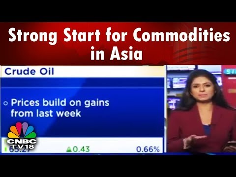 Strong Start for Commodities in Asia | Bazaar Open Exchange (Part 01) | CNBC TV18
