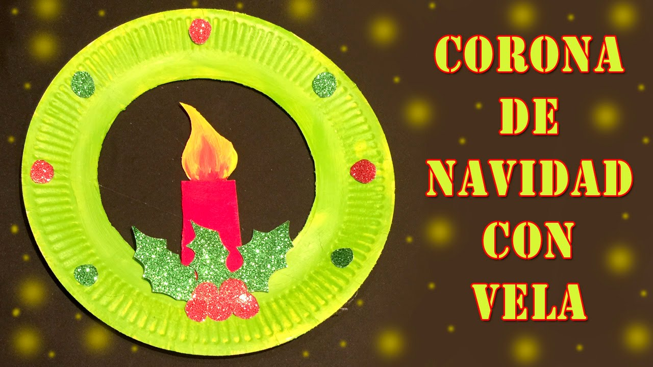 Corona De Navidad Con Vela Manualidades De Reciclaje Youtube