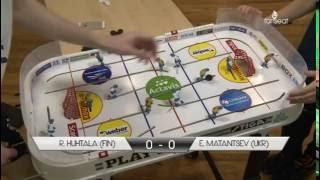 European Table Hockey Championship 2016: Rene Huhtala (FIN) - Evgeniy Matantsev (UKR)