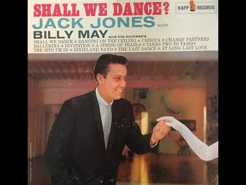 Jack Jones, Billy May And His Orchestra ‎– Shall We Dance ( Full Album )
