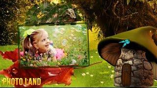 Приходи сказка! Дети и природа || PHOTO LAND (ребёнок и мир природы, слайд шоу из фотографий)