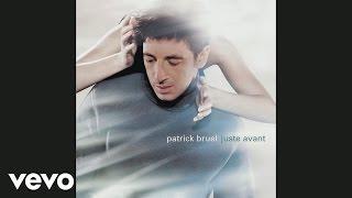 Patrick Bruel - Trois ans et demi d'amour (Audio)