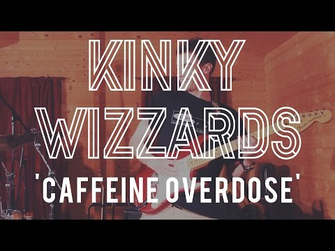 The Kinky Wizzards - Caffeine Overdose