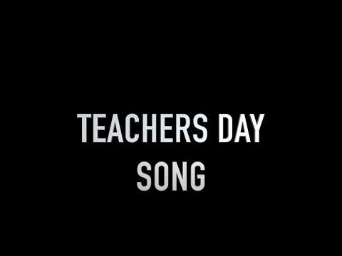 LOVE YOU TEACHERS [ the  best teachers day song]