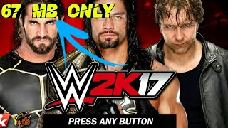 [67 mb] How to download wwe 2k17 in Android and play offline