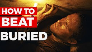 """How To Beat """"BEING BURIED ALIVE"""" in Buried 2010"""