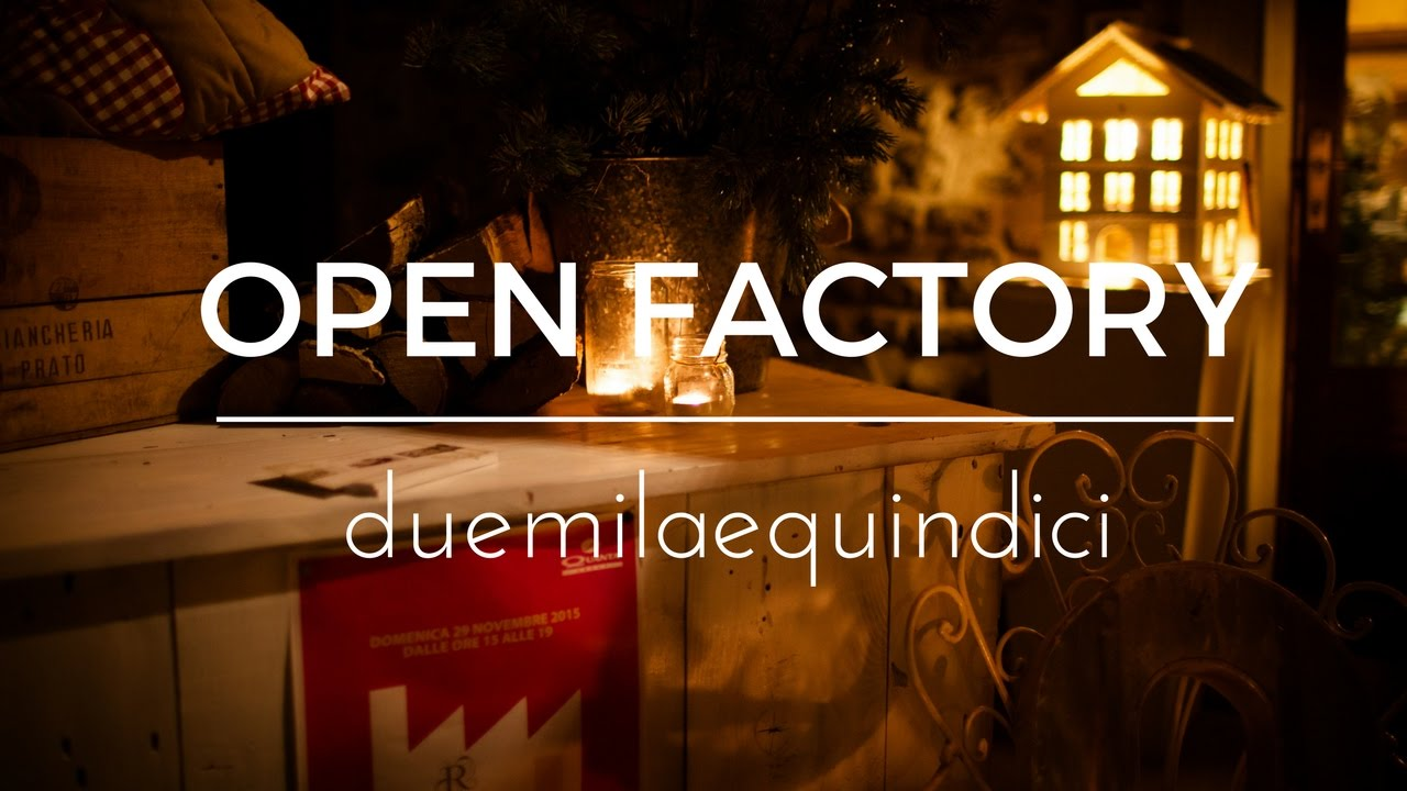 Open Factory A Forni Di Sopra Il Ricamificio Youtube