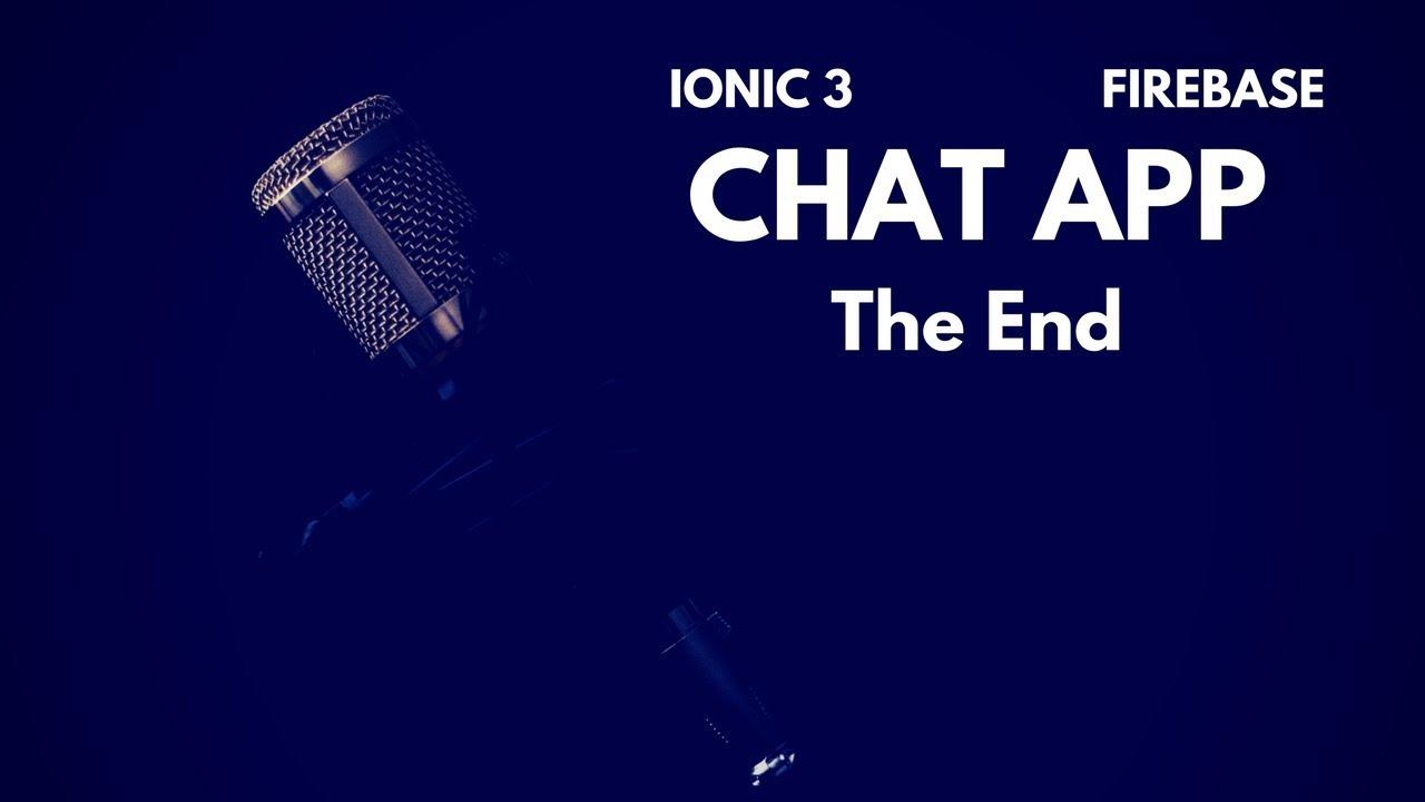 Chat app using Ionic 3 & Firebase