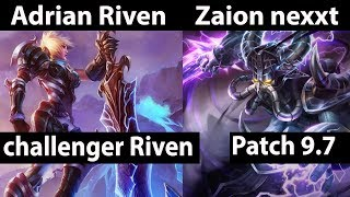 [ Adrian Riven ] Riven vs Kassadin [ Zaion nexxt ] Mid  - Adrian Riven Stream Patch 9.7