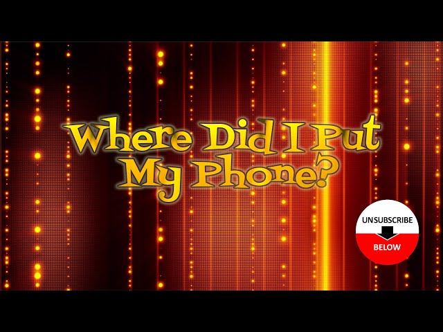 Where Did I Put My Phone? FULL EPISODE
