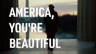 America, You're Beautiful