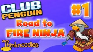 Club Penguin: Road to Fire Ninja - Part 1