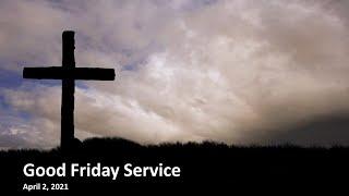 Good Friday Worship - Rev. Lee Wong - Rosewood Baptist Church April 2, 2021