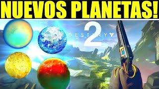 Destiny 2: NUEVOS PLANETAS! Actividades y Localizaciones!