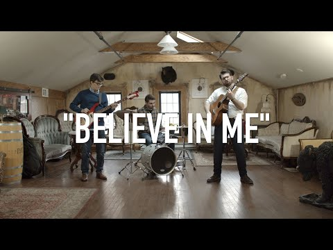 "The Byways - ""Believe in Me"""