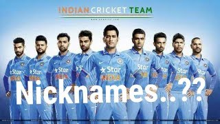 Nickname of Indian Cricket team players