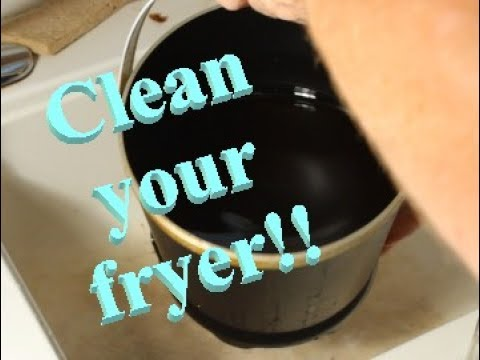 Kitchen Time: Cleaning Your Fryer
