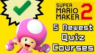 Super Mario Maker 2 Top 5 Newest QUIZ Courses (Switch)