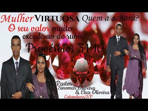 Uma Mulher de Valor - Pastor Sinomar Oliveira