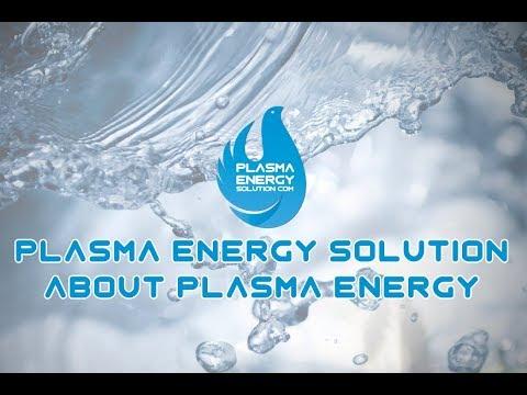 Plasma Energy Solution About Plasma Energy