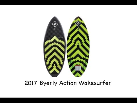 2017 Byerly Action Wakesurfer - Review - The-House.com