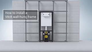 VitrA UK wall-hung frame installation