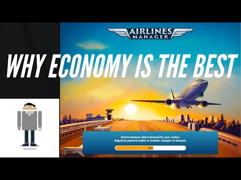 Airlines Manager Tycoon - Why Economy Class = best