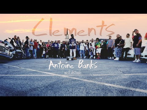 Antoine Banks - Clements (Official Video)