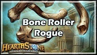 [Hearthstone] Bone Roller Rogue