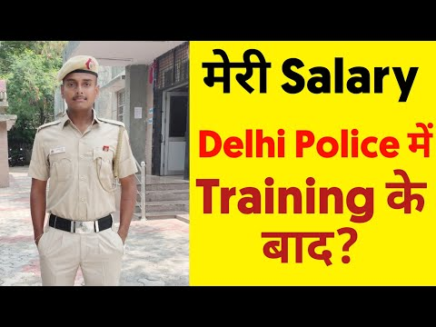 My Salary in Delhi Police after Training | Delhi Police Cons