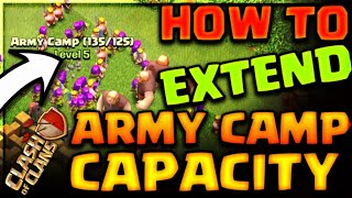HOW TO EXTEND YOUR ARMY CAMP CAPACITY? 500 COMMENTS=TRICK EXPOSED CLASH OF CLANS•FUTURE T18