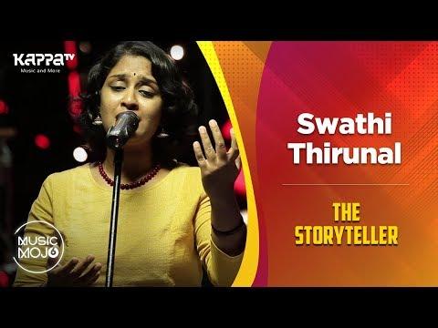 Swathi Thirunal - The Storyteller - Music Mojo Season 6 - Kappa TV