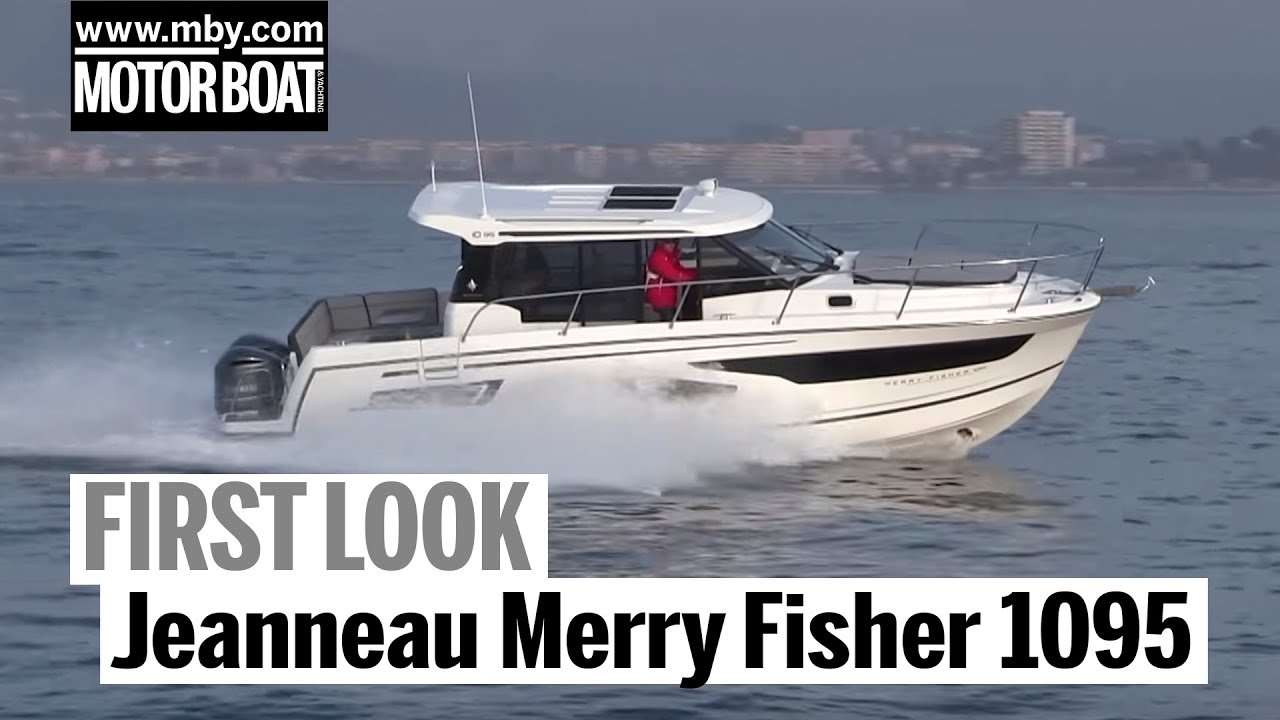 Jeanneau Merry Fisher 1095 | First Look | Motorboat & Yachting