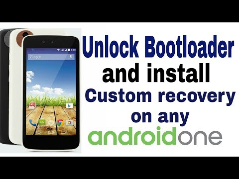 How to unlock bootloader and install custom recovery on any android one devices