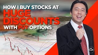 How I Buy Stocks At Huge Discounts with Put Options