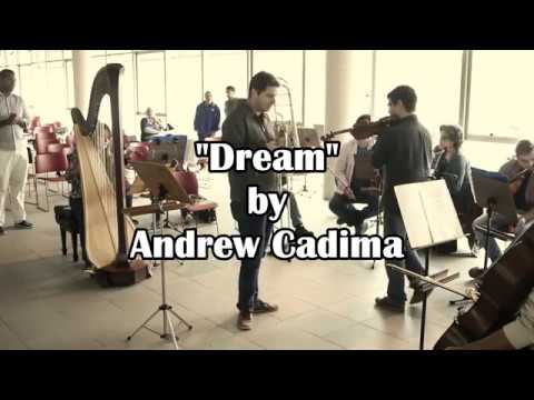 Dream  -  Andrew Cadima