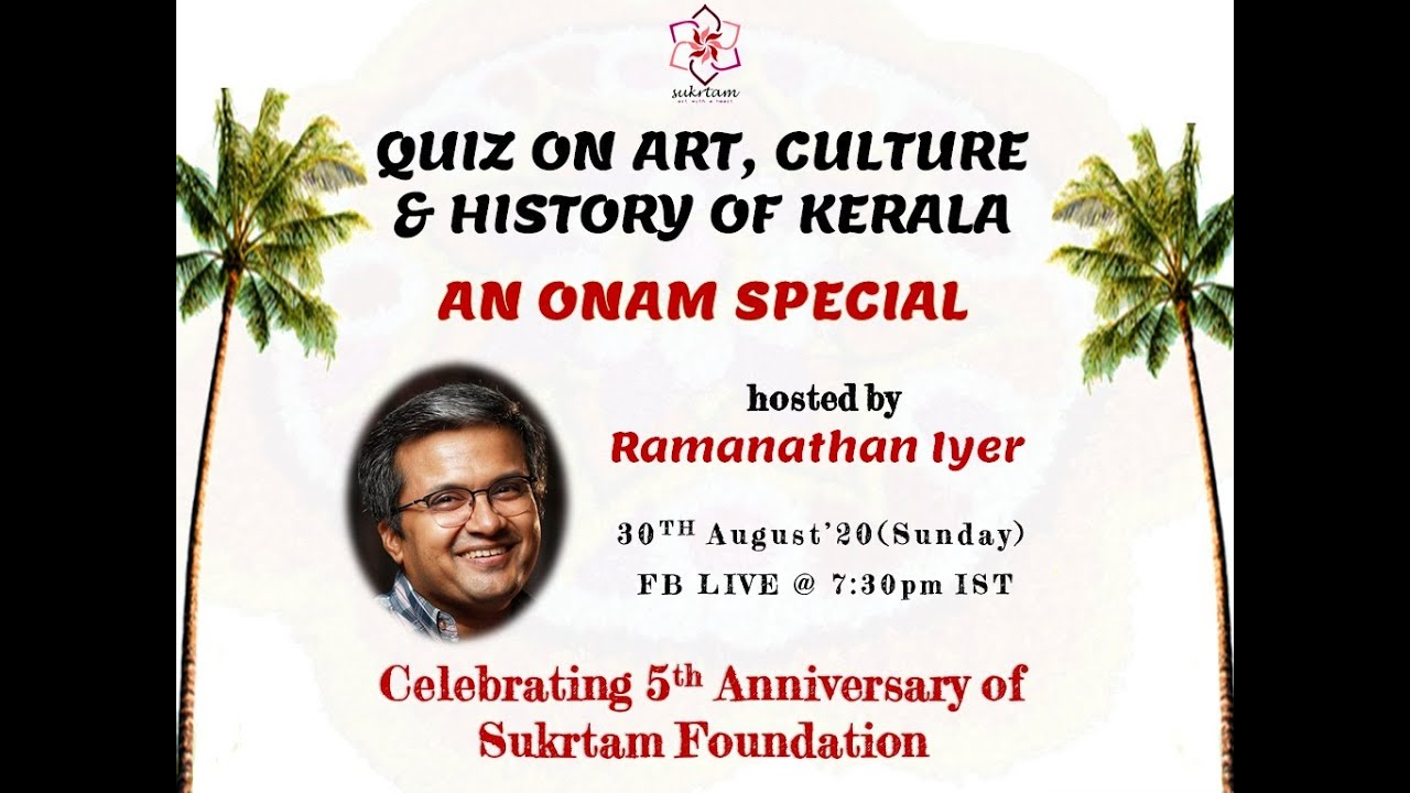 Quiz on Art, Culture & History of Kerala - Registrations open